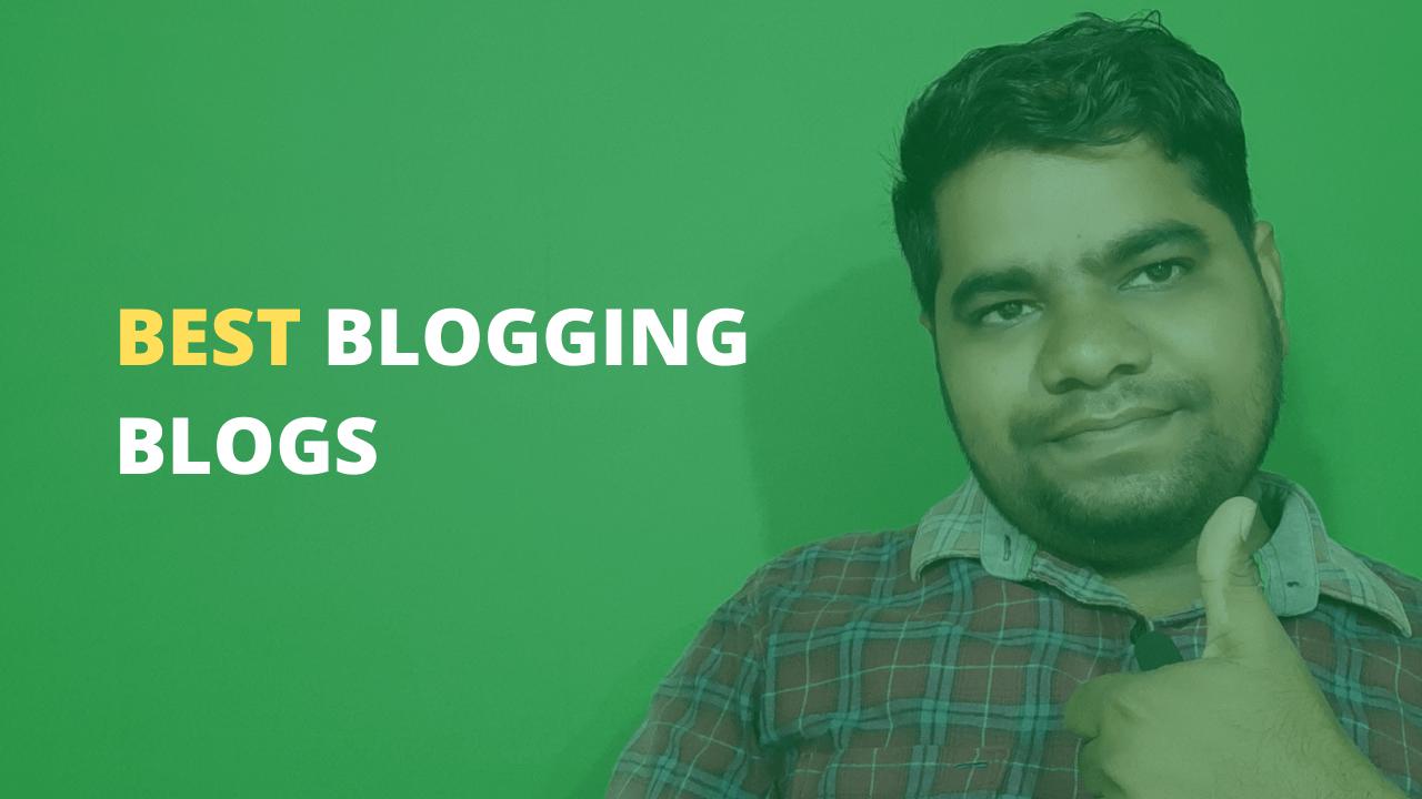 best blogging blogs