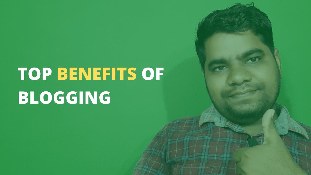 top benefits of blogging