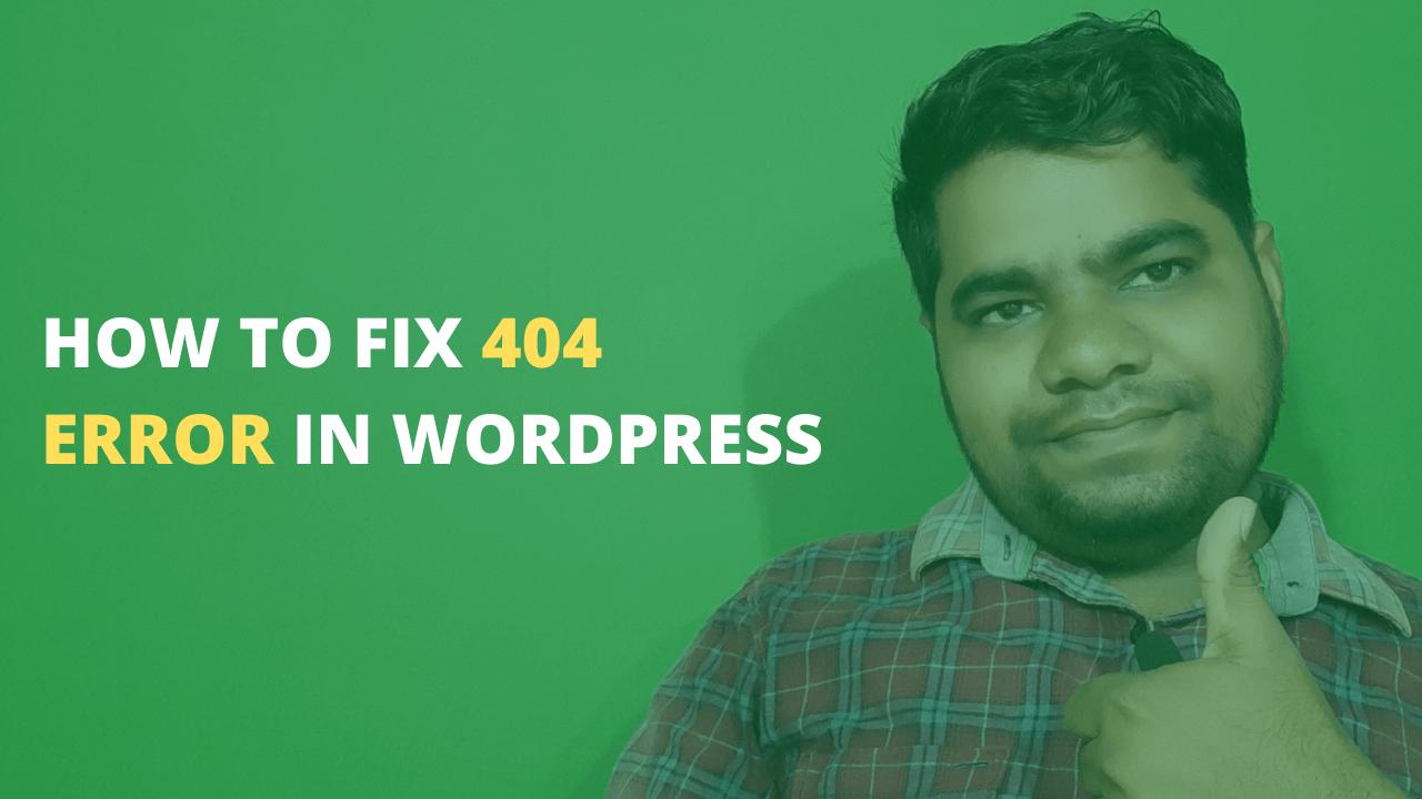 how to fix 404 error in wordpress