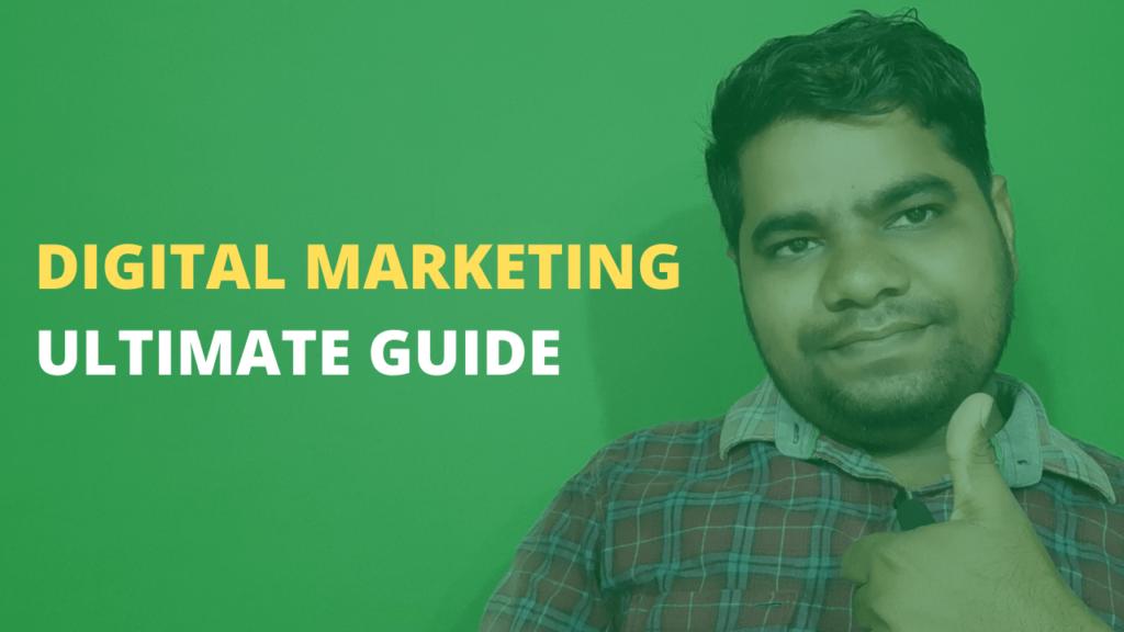 digital marketing ultimate guide