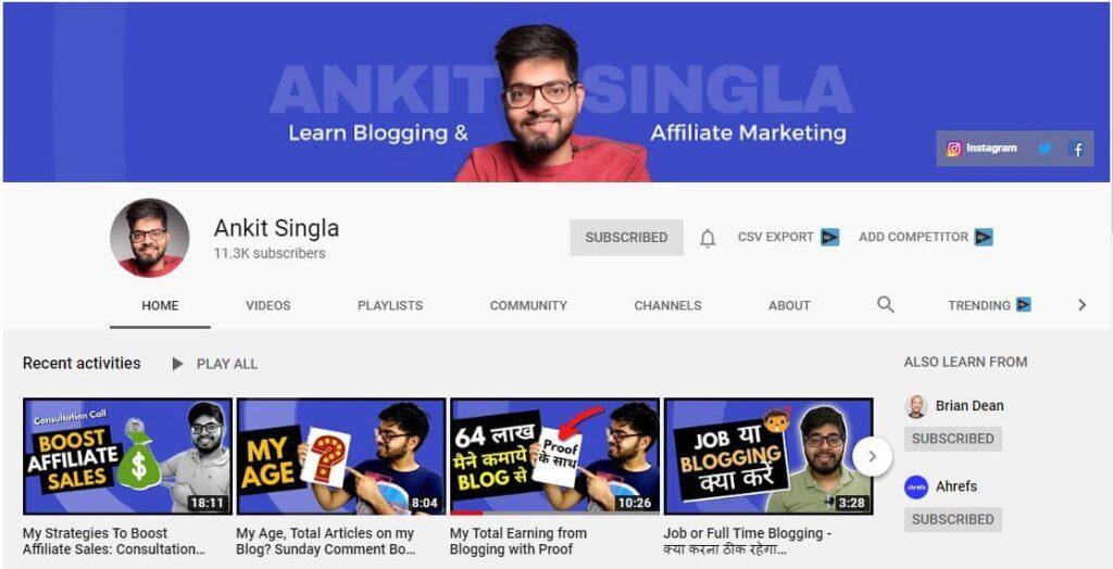 Ankit Singla YouTube Channel for Blogging